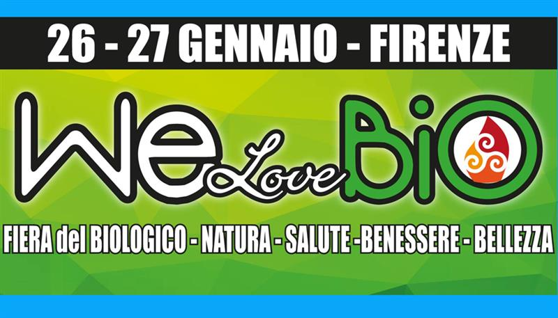 WE LOVE BIO – Salone del Benessere e del Biologico